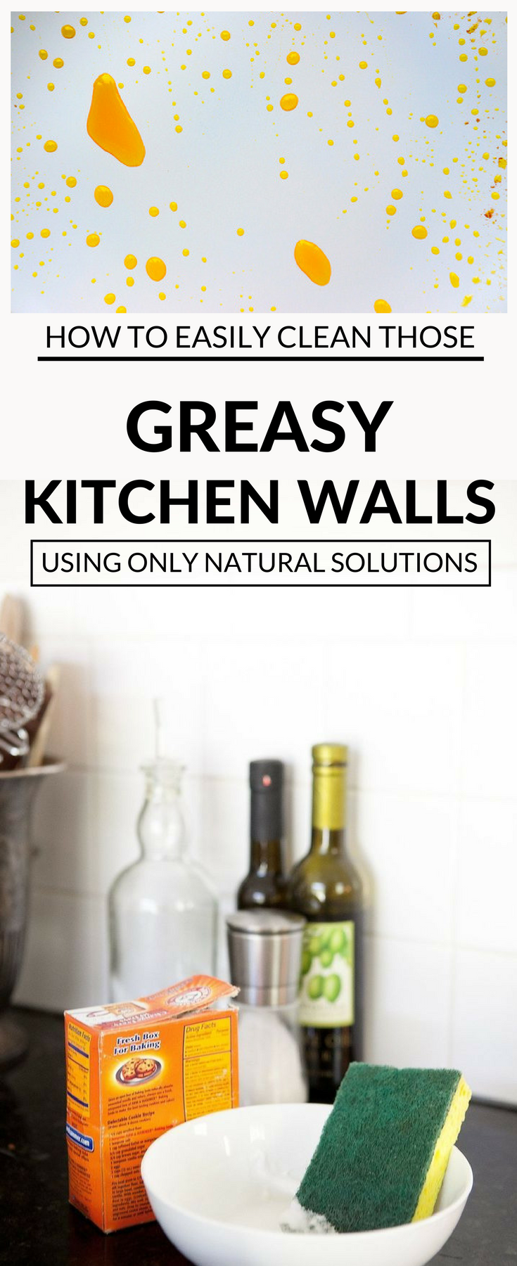 How To Easily Clean Those Greasy Kitchen Walls Using Only