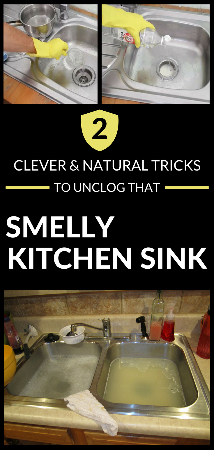 2 Clever And Natural Tricks To Unclog That Smelly Kitchen