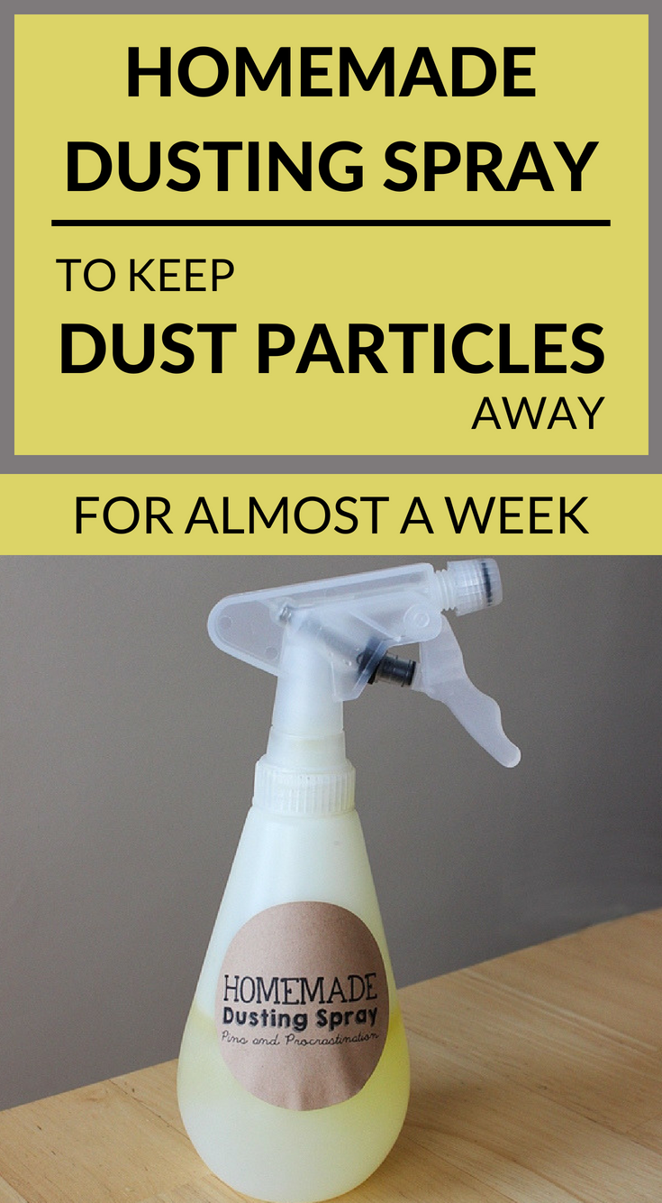 Homemade Dusting Spray To Keep Dusting Particles Away For