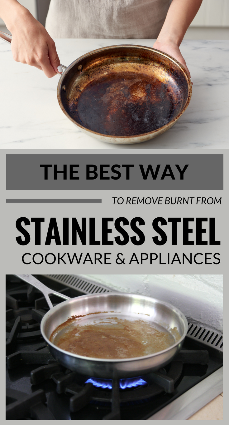 The Best Way To Remove Burnt From Stainless Steel Cookware